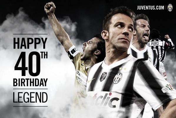 Del Piero Fa 40 Gli Auguri Della Juve Buon Compleanno Leggenda