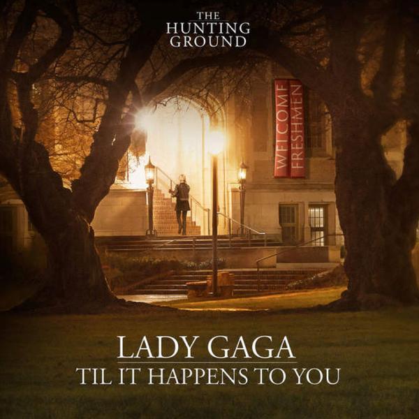 Til It Happens To You  Lady Gaga