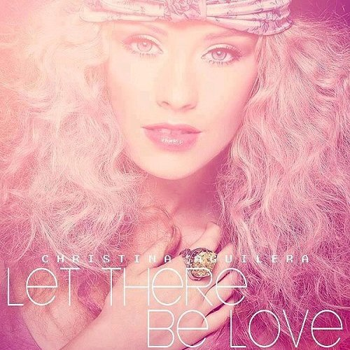 christina aguilera let there be love