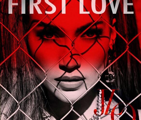 Jennifer-Lopez-First-Love-Single-Cover-585x585