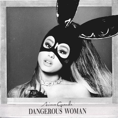 Ariana-Grande-Dangerous-Woman-2016-Single