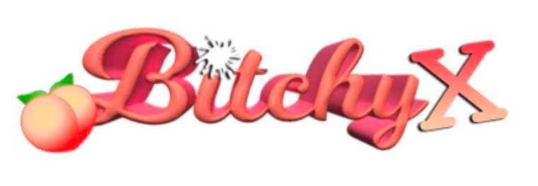 bitchy x