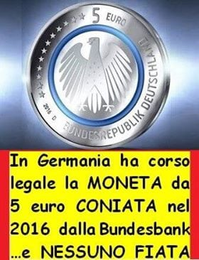 In Germania ha corso legale una moneta coniata dalla Bundesbank e nessuno fiata