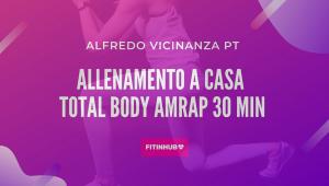 AMRAP Workout in 30 minuti da fare a casa
