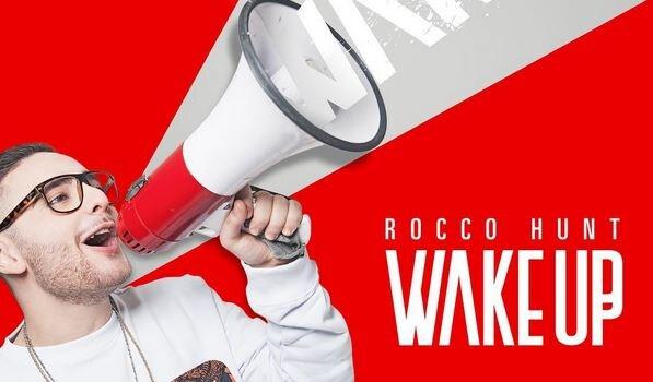 rocco hunt wake up testo