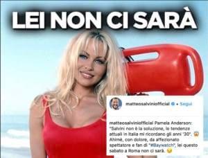 Salvini è triste perché Pamela Anderson «non ci sarà»