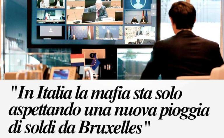 Il titolo del Die Welt: «In Italia la mafia sta solo aspettando una nuova pioggia di soldi da Bruxelles»