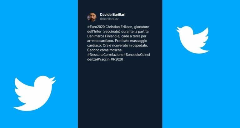 Twitter non ha ancora rimosso la bufala di Barillari su Eriksen vaccinato