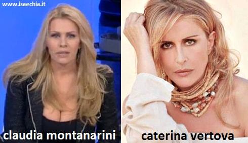 Somiglianza tra Claudia Montanarini e Caterina Vertova