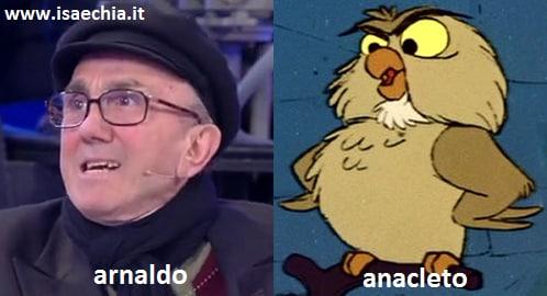 Somiglianza tra il cavaliere Arnaldo e Anacleto