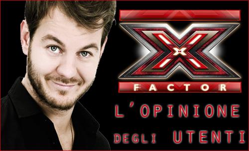 X Factor l'opinione degli utenti