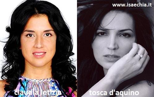 Somiglianza tra Claudia Letizia e Tosca D'Aquino