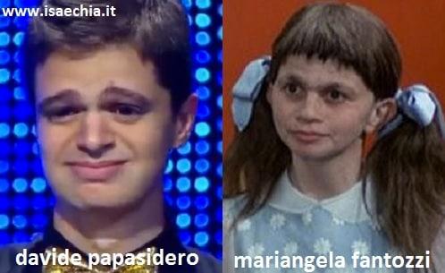 Somiglianza tra Davide Papasidero e Mariangela Fantozzi