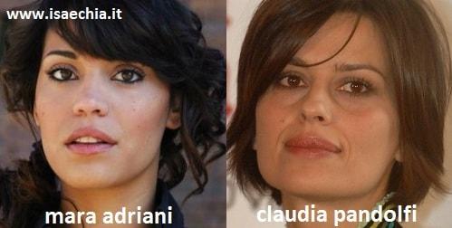 Somiglianza tra Mara Adriani e Claudia Pandolfi