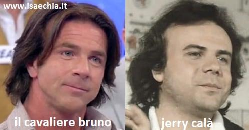 Somiglianza tra il cavaliere Bruno e Jerry Calà