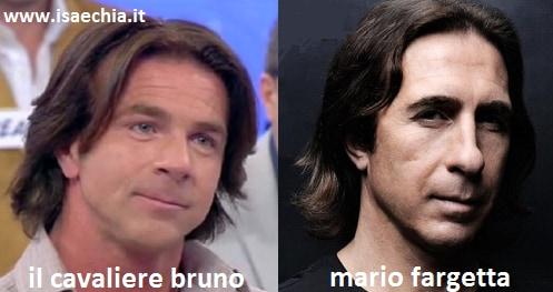 Somiglianza tra il cavaliere Bruno e Mario Fargetta