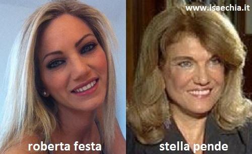 Somiglianza tra Roberta Festa e Stella Pende