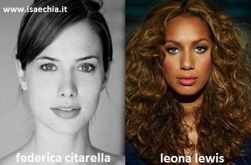 Somiglianza tra Federica Citarella e Leona Lewis