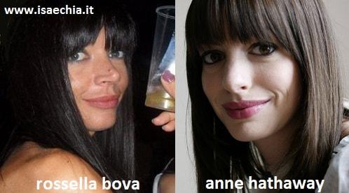 Somiglianza tra Rossella Bova e Anne Hathaway