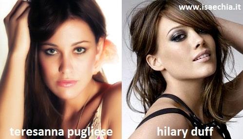 Somiglianza tra Teresanna Pugliese e Hilary Duff