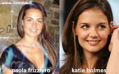 Somiglianza tra Paola Frizziero e Katie Holmes