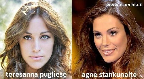 Somiglianza tra Teresanna Pugliese e Agne Stankunaite