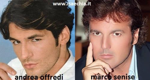 Somiglianza tra Andrea Offredi e Marco Senise