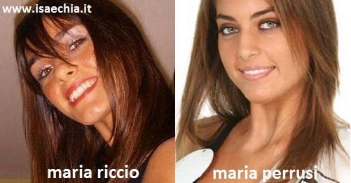 Somiglianza tra Maria Riccio e Maria Perrusi