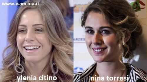 Somiglianza tra Ylenia Citino e Nina Torresi