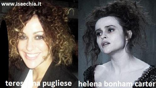 Somiglianza tra Teresanna Pugliese ed Helena Bonham Carter
