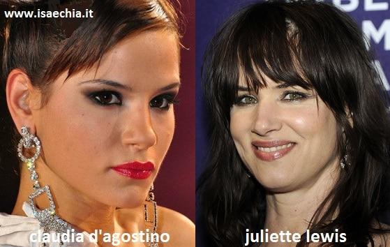 Somiglianza tra Claudia D'Agostino e Juliette Lewis