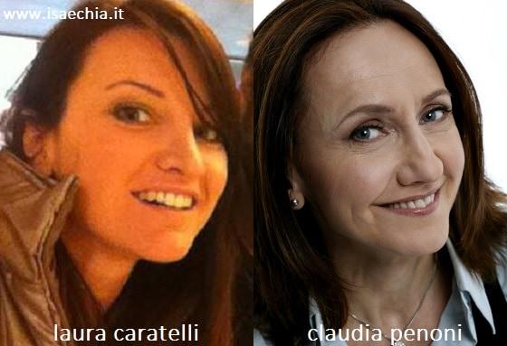Somiglianza tra Laura Caratelli e Claudia Penoni