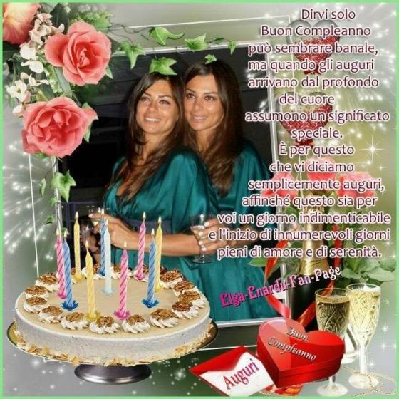 Serena Ed Elga Enardu Gli Auguri Di Buon Compleanno Alle Due Ex
