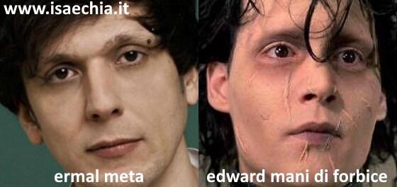 Somiglianza tra Ermal Meta e Edward Mani di Forbice