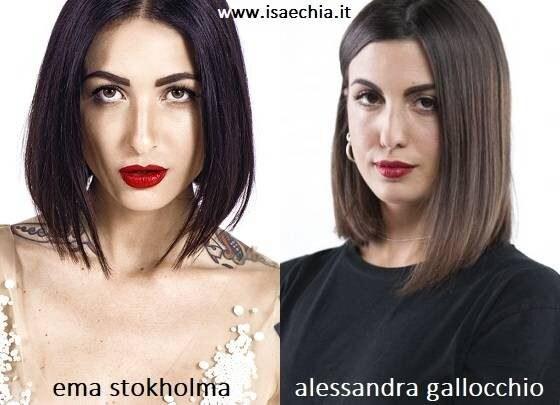 Somiglianza tra Ema Stokholma e Alessandra Gallocchio