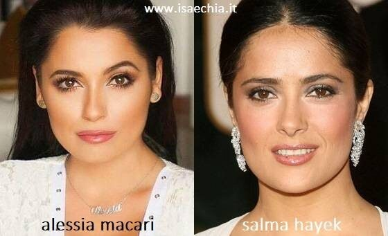 Somiglianza tra Alessia Macari e Salma Hayek
