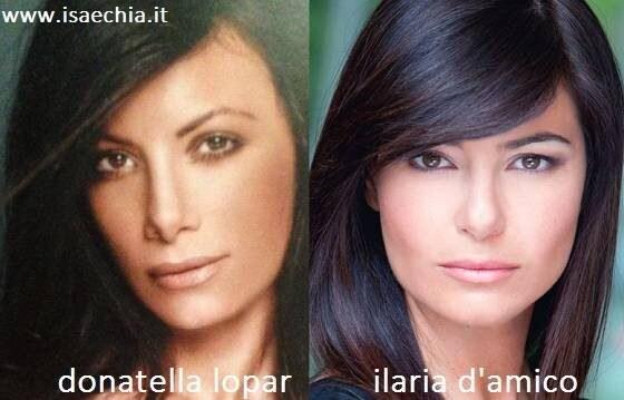 Somiglianza tra Donatella Lopar e Ilaria D'Amico