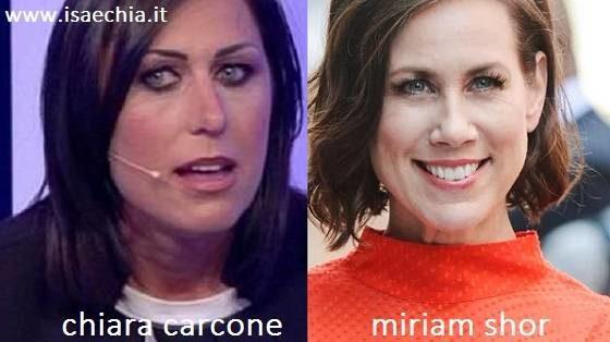 Somiglianza tra Chiara Carcone e Miriam Shor