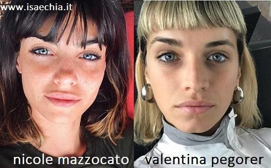 Somiglianza tra Nicole Mazzocato e Valentina Pegorer