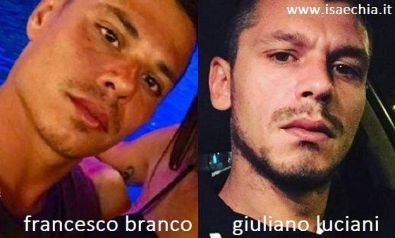 Somiglianza tra Francesco Branco e Giuliano Luciani