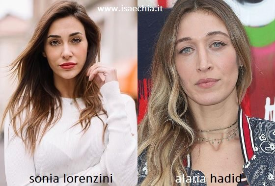 Somiglianza tra Sonia Lorenzini e Alana Hadid