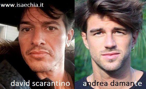 Somiglianza tra David Scarantino e Andrea Damante