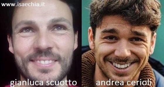 Somiglianza tra Gianluca Scuotto e Andrea Cerioli