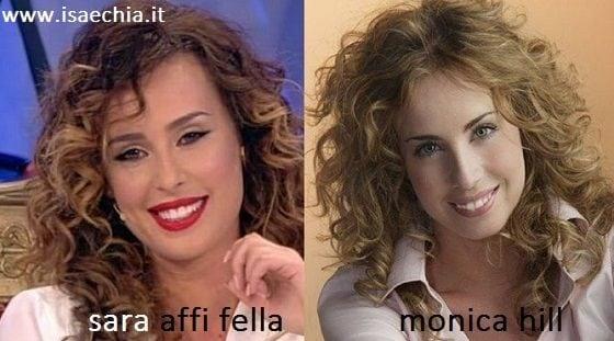 Somiglianza tra Sara Affi Fella e Monica Hill
