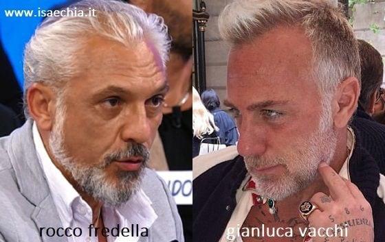 Somiglianza tra Rocco Fredella e Gianluca Vacchi