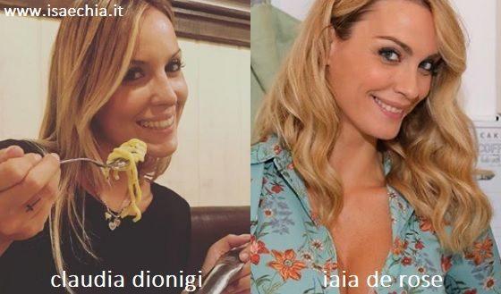 Somiglianza tra Claudia Dionigi e Iaia de Rose