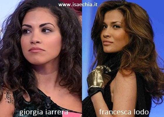 Somiglianza tra Giorgia Iarrera e Francesca Lodo