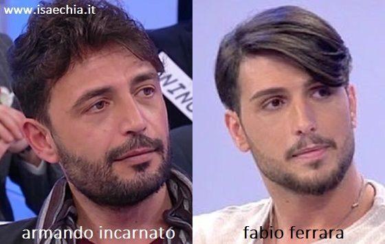 Somiglianza tra Armando Incarnato e Fabio Ferrara