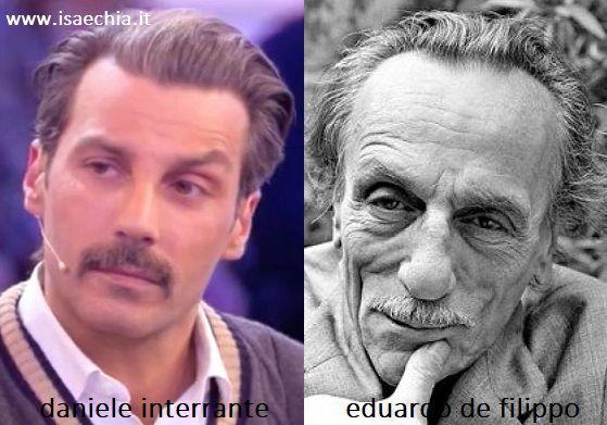Somiglianza tra Daniele Interrante e Eduardo De Filippo