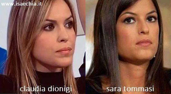 Somiglianza tra Claudia Dionigi e Sara Tommasi